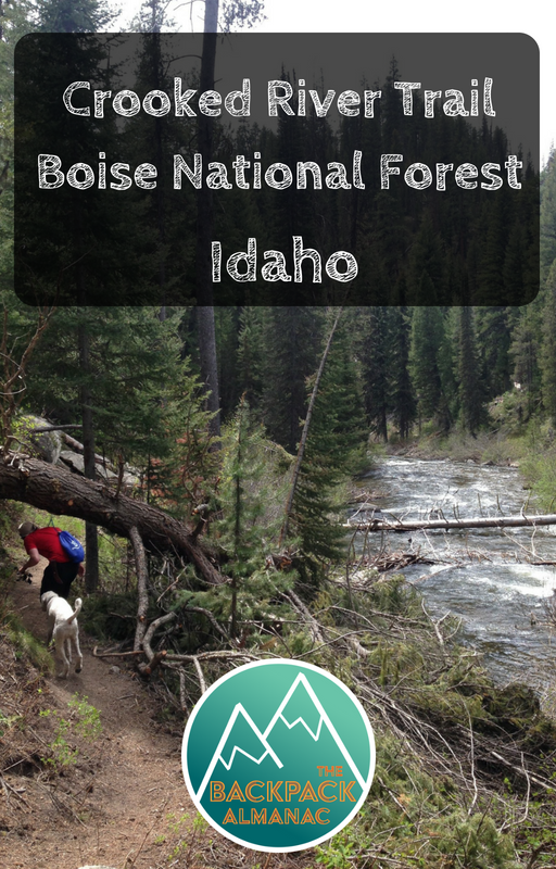 Crooked River Trail, Boise National Forest, Idaho | The Backpack Almanac